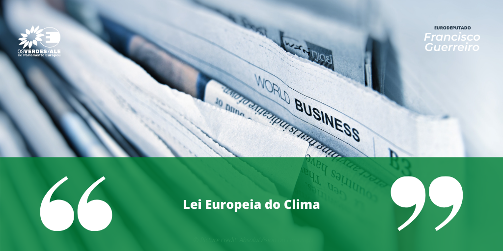 Nova Gente: 'Lei Europeia do Clima'