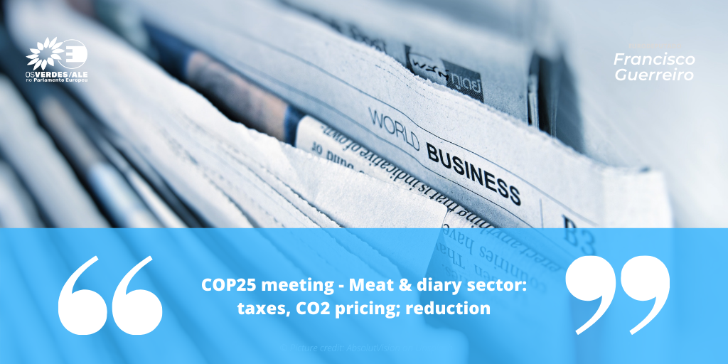 True Animal Protein Price Coalition: 'COP25 meeting - Meat & diary sector: taxes, CO2 pricing; reduction'