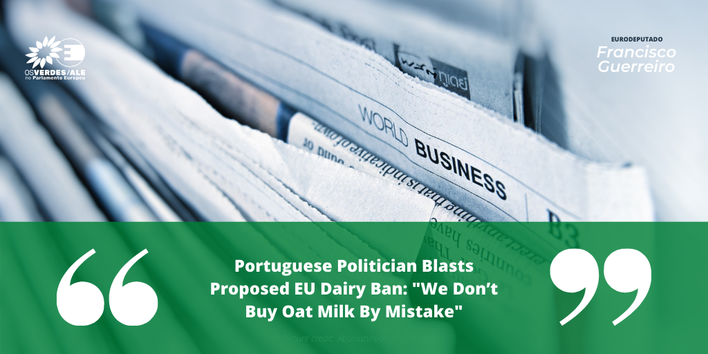 Plant Based News: 'Portuguese Politician Blasts Proposed EU Dairy Ban: 'We Don't Buy Oat Milk By Mistake'