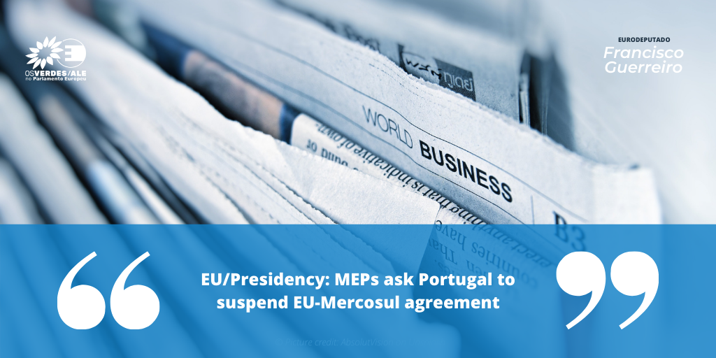 Aman Alliance: ' EU/Presidency: MEPs ask Portugal to suspend EU-Mercosul agreement'