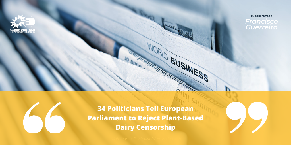 Vegconomist: '34 Politicians Tell European Parliament to Reject Plant-Based Dairy Censorship'