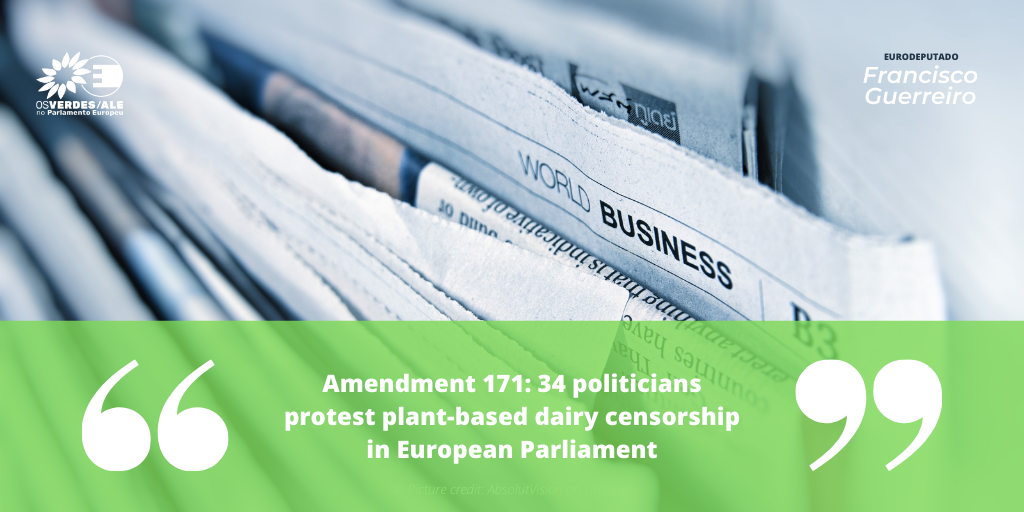Food ingredients first:'Amendment 171: 34 politicians protest plant-based dairy censorship in European Parliament'